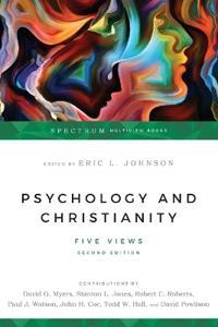 Psychology & Christianity: Five Views