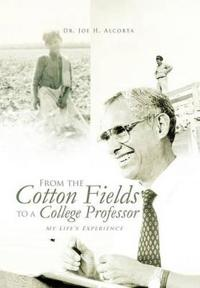 From the Cotton Fields to a College Professor