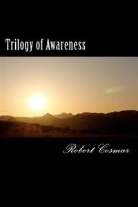 Trilogy of Awareness: Heart to Heart Is Where We Start