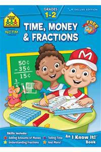 Time, Money & Fractions Grades 1-2