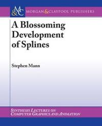 Blossoming Development of Splines
