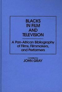Blacks in Film and Television