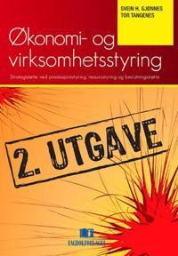 Økonomi- og virksomhetsstyring - Svein H. Gjønnes, Tor Tangenes | Ridgeroadrun.org
