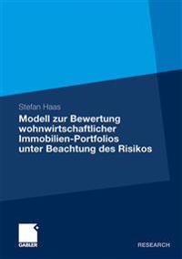 Modell Zur Bewertung Wohnwirtschaftlicher Immobilien-portfolios Unter Beachtung Des Risikos