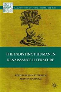The Indistinct Human in Renaissance Literature