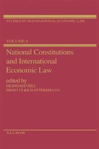 National Constitutions and International Economic Law