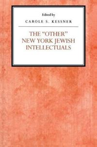 """The """"Other"""" New York Jewish Intellectuals"""