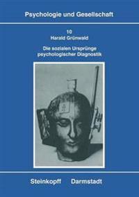 Die Sozialen Urspr nge Psychologischer Diagnostik