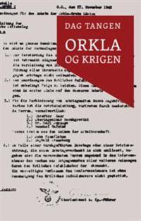Orkla og krigen - Dag Tangen | Inprintwriters.org