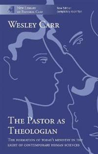 The Pastor As Theologian