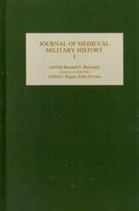 Journal of Medieval Military History: vols I-X [set]