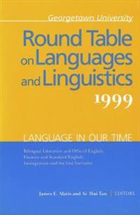 Georgetown University Round Table on Languages and Linguistics 1999
