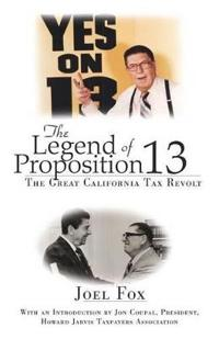 The Legend of Proposition 13
