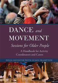 Dance and Movement for Older People