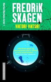 Viktor! Viktor! - Fredrik Skagen | Ridgeroadrun.org