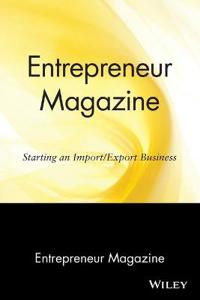 Entrepreneur Magazine: Starting an Import / Export Business