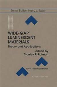 Wide-Gap Luminescent Materials