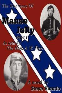 The True Story of Manse Jolly