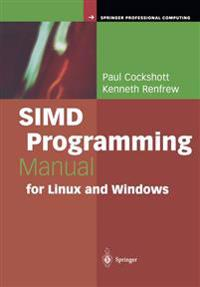 SIMD Programming Manual for Linux and Windows