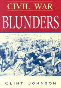 Civil War Blunders