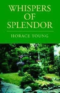 Whispers of Splendor