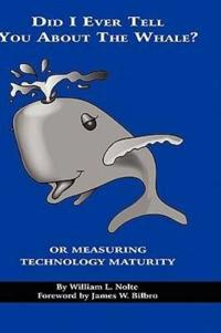 Did I Ever Tell You about the Whale? or Measuring Technology Maturity (Hc)