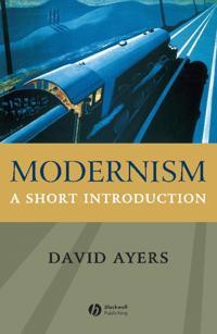 Modernism: A Short Introduction