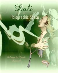 Dali in Holographic Space