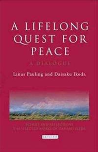 A Lifelong Quest for Peace: A Dialogue