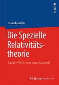 Die Spezielle Relativit tstheorie