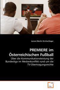 Premiere Im Osterreichischen Fussball