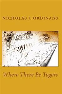 Where There Be Tygers