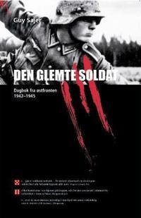 Den glemte soldat - Guy Sajer   Inprintwriters.org
