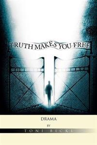 Truth Makes You Free