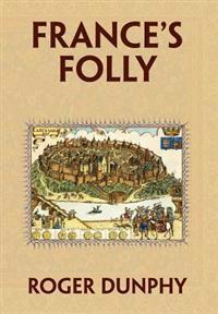 France's Folly