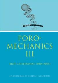 Poromechanics 3-biot Centennial 1905-2005, Proceedings of the 3rd Biot Conference on Poromechanics, 24-27 May 2005, Norman, Oklahoma, USA