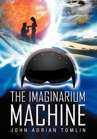 The Imaginarium Machine
