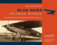 Blue Skies, Orange Wings