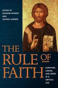 The Rule of Faith