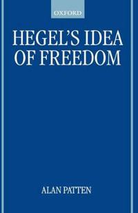 Hegel's Idea of Freedom