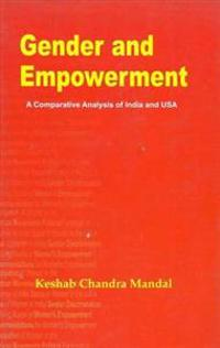 Gender and Empowerment: a Comparative Analysis of India and USA
