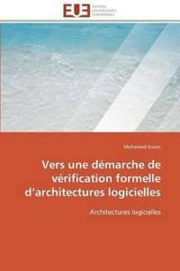 Vers Une Demarche de Verification Formelle D Architectures Logicielles