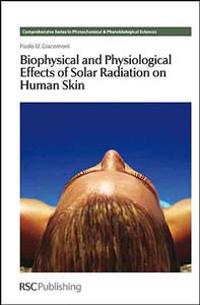 Biophysical and Physiological Effects of Solar Radiation on Human Skin