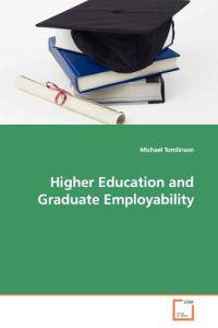 Higher Education and Graduate Employability