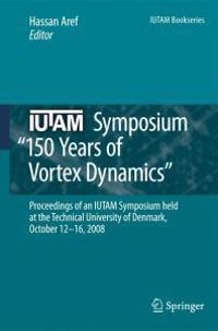 150 Years of Vortex Dynamics