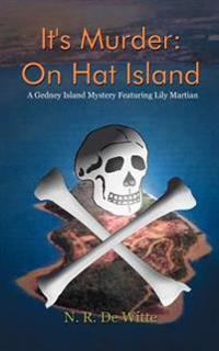 It's Murder: On Hat Island