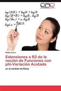 Extensiones a R2 de La Nocion de Funciones Con Phi-Variacion Acotada