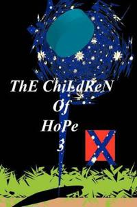 The Children of Hope 3