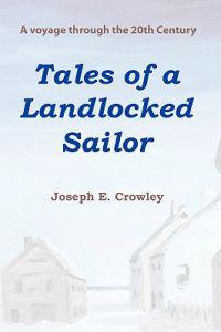 Tales of a Landlocked Sailor