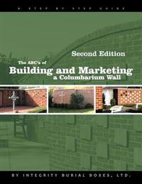 The ABC's of Building and Marketing a Columbarium Wall